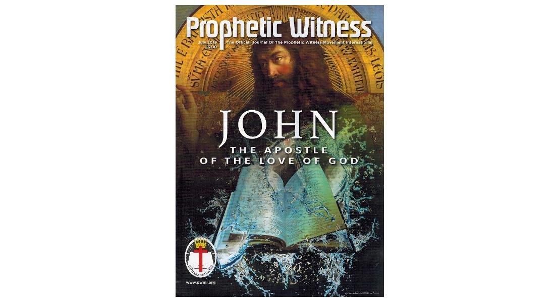 John: The Apostle Of The Love Of God