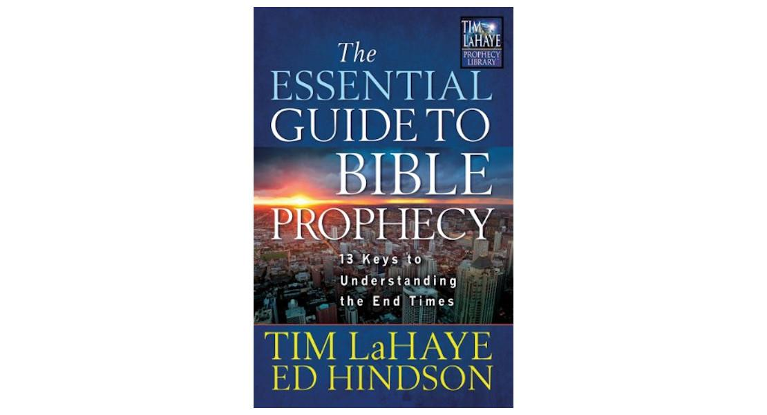 The Essential Guide to Bible Prophec