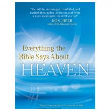 Everything the Bible says about Heaven - Don Piper