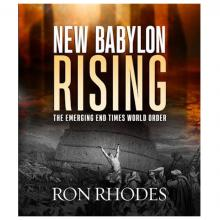 New Babylon Rising - Ron Rhodes